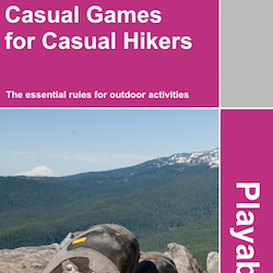 Casual Games for Casual Hikers, by Harry Giles. Something for your next walk.